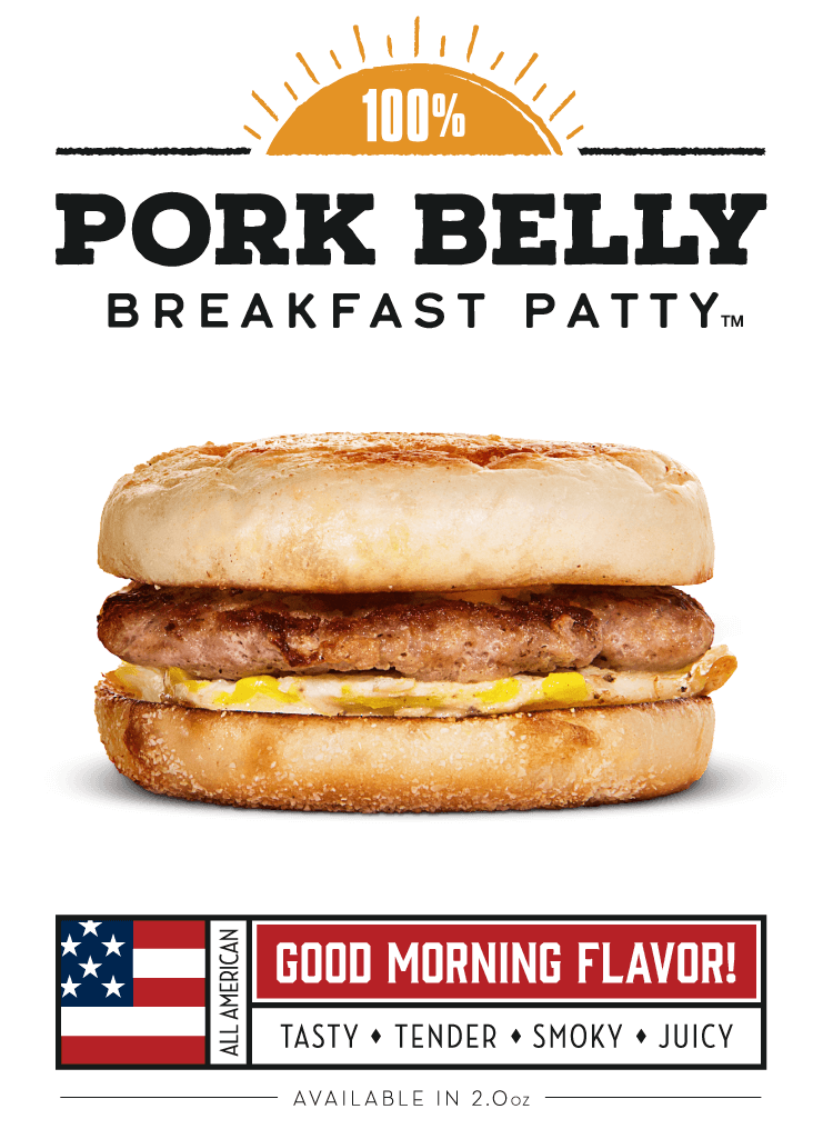 100%_Pork_Belly_Breakfast_Patty,_Good_Morning_Flavor!
